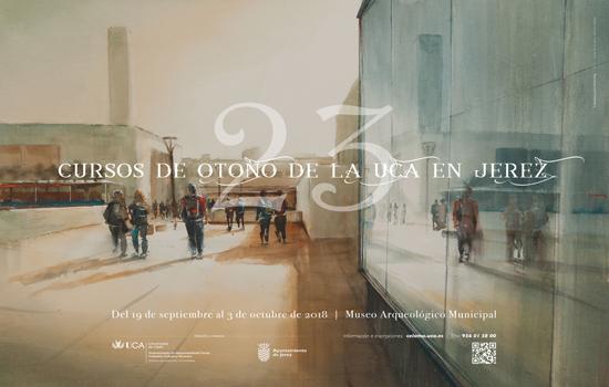 Abierto el plazo de inscripción de los XXIII Cursos de Otoño de la Universidad de Cádiz en Jerez de la Frontera
