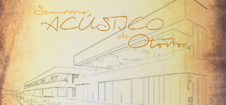 """El Seminario de Otoño """"La acústica en el ámbito de la ingeniería y el medioambiente"""", nueva propuesta en el campus de Puerto Real"""