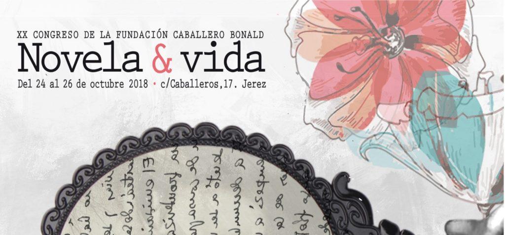 """""""Novela y vida"""", temática del XX Congreso de la Fundación Caballero Bonald"""