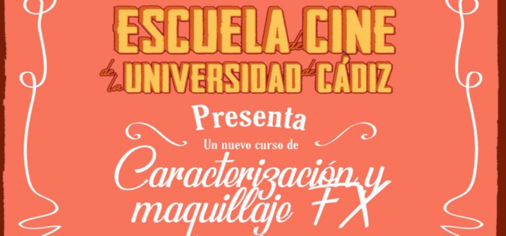 """Patricia Mota imparte el módulo """"Caracterización y maquillaje  FX en el cine"""" en la Escuela de Cine de la Universidad de Cádiz"""