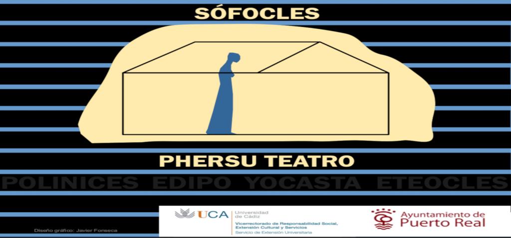 """""""Antígona"""" de Sófocles, nuevo estreno de Phersu Teatro Clásico de la Universidad de Cádiz en el Teatro Principal de Puerto Real"""
