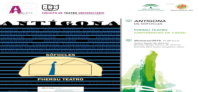 """""""Antígona"""" de Sófocles, nuevo estreno de Phersu Teatro Clásico de la Universidad de Cádiz en el Circuito de Teatro Universitario del Proyecto Atalaya"""