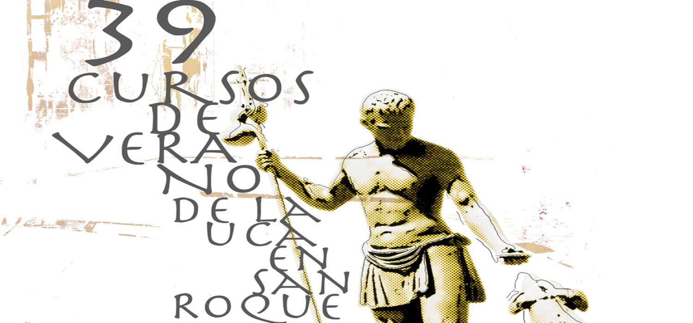 Los XXXIX Cursos de Verano de la UCA en San Roque se desarrollarán del 15 al 26 de julio