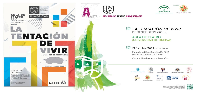 """Representación de la obra """"La Tentación de Vivir"""" por el Aula de Teatro de la Universidad de Huelva  en la UCA"""