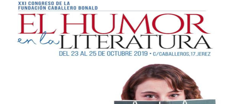 """Inauguración del XXI Congreso de la Fundación Caballero Bonald que este año versa sobre """"El humor y la literatura"""""""