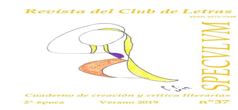 Publicado un nuevo número de Specvlvm, revista del Club de las Letras, coordinado por el profesor José Antonio Hernández Guerrero.