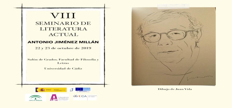 El VIII Seminario de Literatura Actual tendrá lugar  en el Campus de Cádiz y estará dedicado al autor andaluz Antonio Jiménez Millán