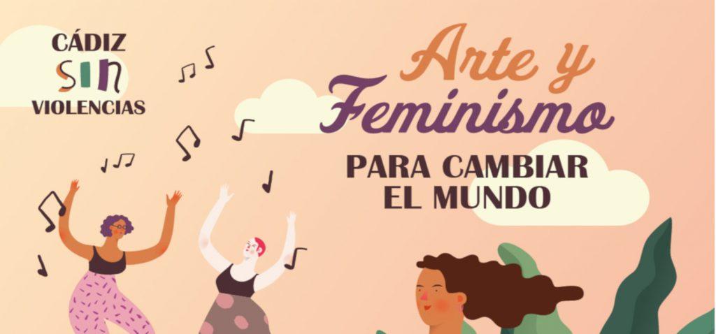 """En FEMENINO """"Mujeres en las artes"""" CAMPAÑA CÁDIZ SIN VIOLENCIAS 2019 en el Campus de Cádiz"""