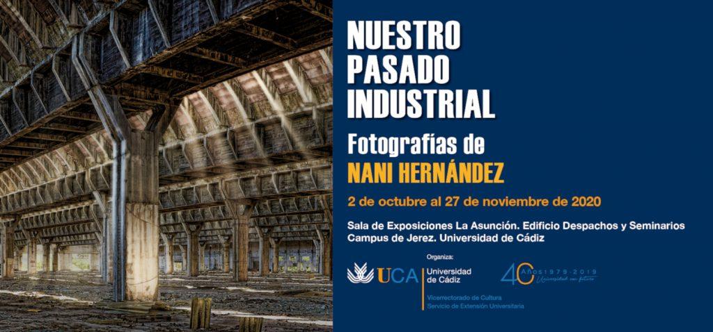"""Se inaugura en el Campus de Jerez la exposición fotográfica """"Nuestro pasado industrial"""" de Nani Hernández"""