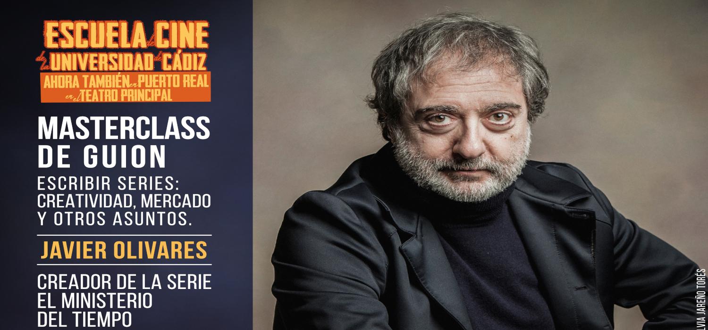 """Javier Olivares, creador de la serie """"El Ministerio del Tiempo"""", impartirá la masterclass """"Escribir series: Creatividad, mercados y otros asuntos"""""""