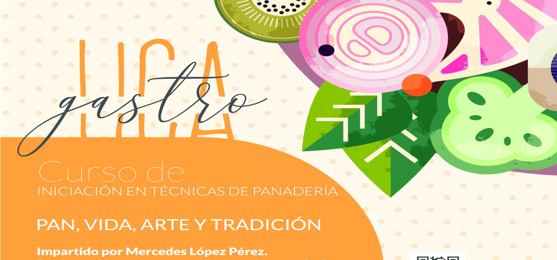 """El Campus Gastronómico. GastroUCA presenta el curso """"Pan, Vida, Arte y Tradición"""""""