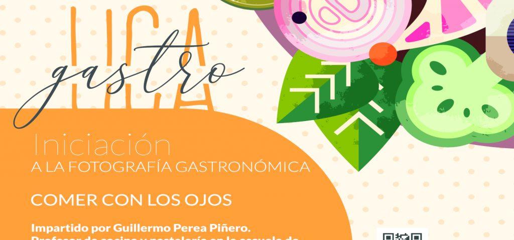 """""""Comer con los ojos; Iniciación a la fotografía gastronómica"""", un nuevo curso del programa GastroUCA, el Campus gastronómico de la Universidad de Cádiz"""