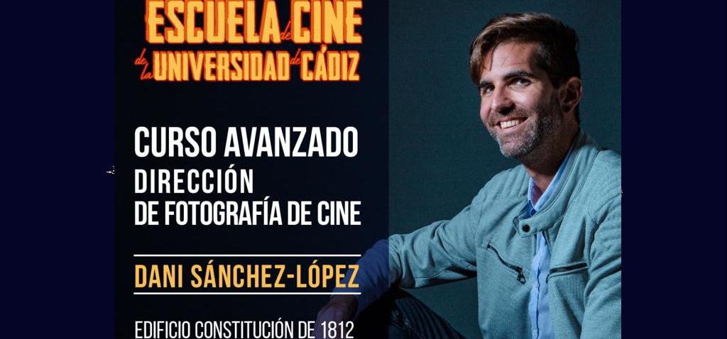 """El director de fotografía Daniel Sánchez-López impartirá el módulo avanzado de """"Dirección de fotografía de cine"""""""