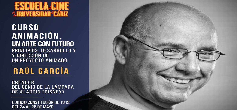 """Raúl García, colaborador de la factoría Disney, impartirá el curso """"Animación, un arte con futuro"""", en la Escuela de Cine de la UCA"""