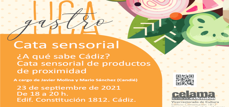 """""""Cata sensorial ¿A qué sabe Cádiz?"""", un nuevo curso del programa GastroUCA, el Campus gastronómico de la Universidad de Cádiz"""