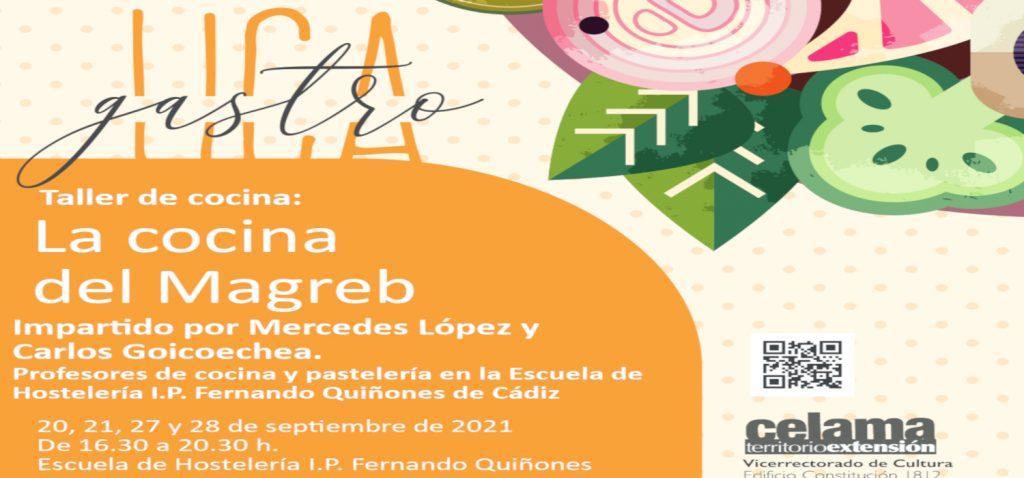 """""""La cocina del Magreb"""", un nuevo curso del programa GastroUCA, el Campus gastronómico de la Universidad de Cádiz"""