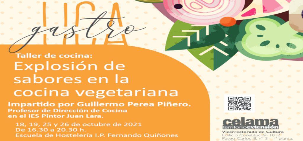 """""""Explosión de sabores en la cocina vegetariana"""", un nuevo curso del programa GastroUCA, el Campus gastronómico de la Universidad de Cádiz"""