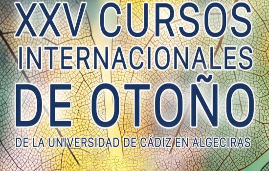 IMG Abierta la convocatoria para la presentación de proyectos a los XXV Cursos de Otoño de la Universidad de Cádiz en Alg...
