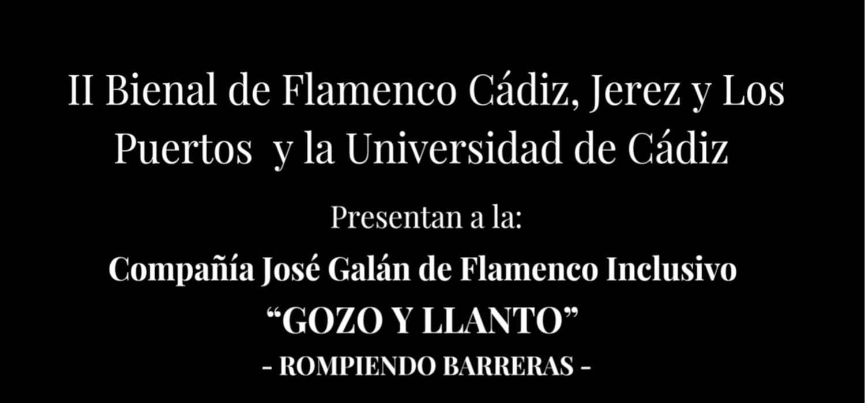 """""""Gozo y llanto"""" del bailaor y coreógrafo José Galán Flamenco inclusivo, se presenta en el campus de Cádiz dentro del programa Flamenco en Red"""